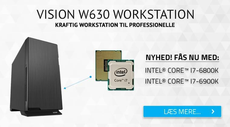 Vision Workstation W630 - Kraftig Workstation med Intel´s nyeste teknologi til Workstations