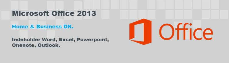 Microsoft Office 2013 Home&Business DK